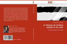 Обложка Le travail de Patrick Geddes à Tel Aviv
