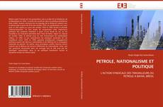 Portada del libro de PETROLE, NATIONALISME ET POLITIQUE