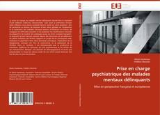 Buchcover von Prise en charge psychiatrique des malades mentaux délinquants
