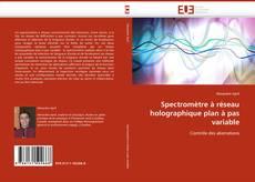 Bookcover of Spectromètre à réseau holographique plan à pas variable
