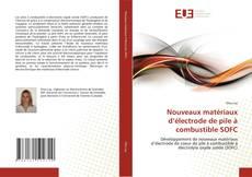 Обложка Nouveaux matériaux d''électrode de pile à combustible SOFC