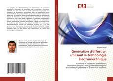 Bookcover of Génération d''effort en utilisant la technologie électromécanique