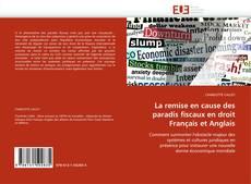 Capa do livro de La remise en cause des paradis fiscaux en droit Français et Anglais