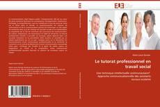 Bookcover of Le tutorat professionnel en travail social