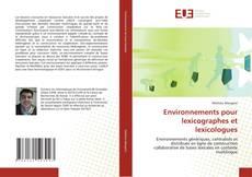 Bookcover of Environnements pour lexicographes et lexicologues