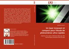 Обложка Un laser innovant et compact pour l''étude de phénomènes ultra-rapides