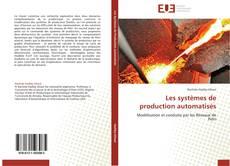 Couverture de Les systèmes de production automatisés