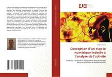 Couverture de Conception d'un espace numérique indexée à l'analyse de l'activité