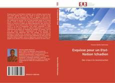 Esquisse pour un Etat-Nation tchadien的封面