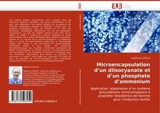 Bookcover of Microencapsulation d''un diisocyanate et d''un phosphate d''ammonium