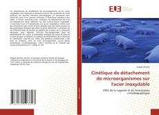 Обложка Cinétique de détachement de microorganismes sur l''acier inoxydable
