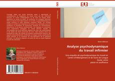 Bookcover of Analyse psychodynamique du travail infirmier
