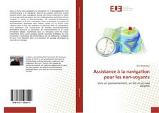 Bookcover of Assistance à la navigation pour les non-voyants