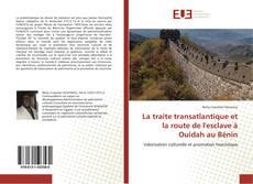 Capa do livro de La traite  transatlantique et la route de l'esclave à Ouidah au Bénin
