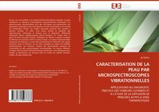 CARACTERISATION DE LA PEAU PAR MICROSPECTROSCOPIES VIBRATIONNELLES kitap kapağı