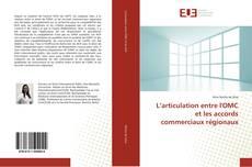 Buchcover von L'articulation entre l'OMC et les accords commerciaux régionaux