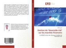 """Gestion du """"downside risk"""" sur les marchés financiers的封面"""