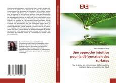 Capa do livro de Une approche intuitive pour la déformation des surfaces