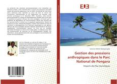 Bookcover of Gestion des pressions anthropiques dans le Parc National de Pongara