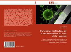 Portada del libro de Partenariat moléculaire de la nucléoprotéine du virus de la rougeole