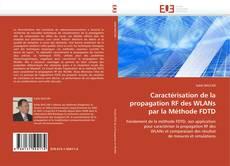 Borítókép a  Caractérisation de la propagation RF des WLANs par la Méthode FDTD - hoz