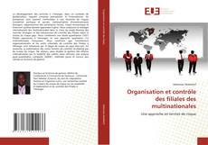 Обложка Organisation et contrôle des filiales des multinationales