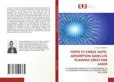 Buchcover von FORTE ET FAIBLE AUTO-ABSORPTION DANS LES PLASMAS CREES PAR LASER
