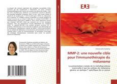MMP-2: une nouvelle cible pour l''immunothérapie du mélanome kitap kapağı