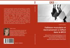 Bookcover of Faiblesse musculaire et réentrainement à l''effort dans la BPCO