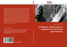 Procédures d'exploration et appréhension de formes géométriques kitap kapağı