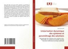 Linéarisation dynamique des systèmes et paramétrage des solutions kitap kapağı