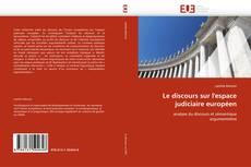 Buchcover von Le discours sur l'espace judiciaire européen
