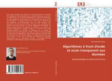 Bookcover of Algorithmes à front d'onde et accès transparent aux données