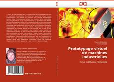 Couverture de Prototypage virtuel de machines industrielles
