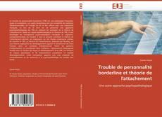 Bookcover of Trouble de personnalité borderline et théorie de l'attachement