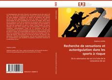 Portada del libro de Recherche de sensations et autorégulation dans les sports à risque