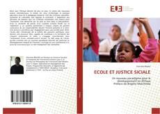 Couverture de ECOLE ET JUSTICE SICIALE