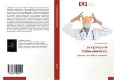 Capa do livro de Le cyberpunk latino-américain
