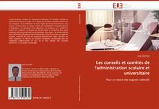 Capa do livro de Les conseils et comités de l'administration scolaire et universitaire