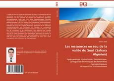 Bookcover of Les ressources en eau de la vallée du Souf (Sahara Algérien)