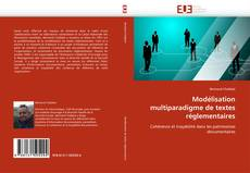 Couverture de Modélisation multiparadigme de textes réglementaires