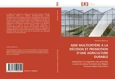 Borítókép a  AIDE MULTICRITÈRE À LA DÉCISION ET PROMOTION D'UNE AGRICULTURE DURABLE - hoz