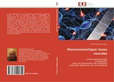Neuroconnectique: bases neurales kitap kapağı