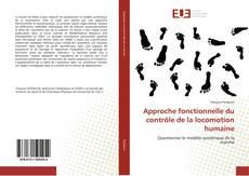 Bookcover of Approche fonctionnelle du contrôle de la locomotion humaine