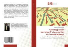 """Buchcover von """"Développement participatif"""" et promotion de la santé urbaine:"""