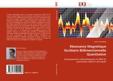 Bookcover of Résonance Magnétique Nucléaire Bidimensionnelle Quantitative