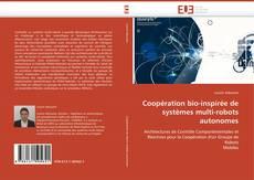 Portada del libro de Coopération bio-inspirée de systèmes multi-robots autonomes