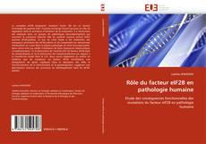 Bookcover of Rôle du facteur eIF2B en pathologie humaine
