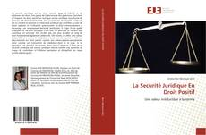Bookcover of La Securité Juridique En Droit Positif