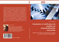 Couverture de Simulation et vérification de modèle par métamodélisation executable